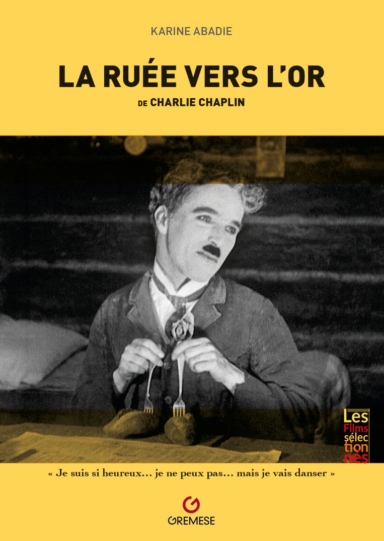 Couverture La ruée vers l'or de Charlie Chaplin