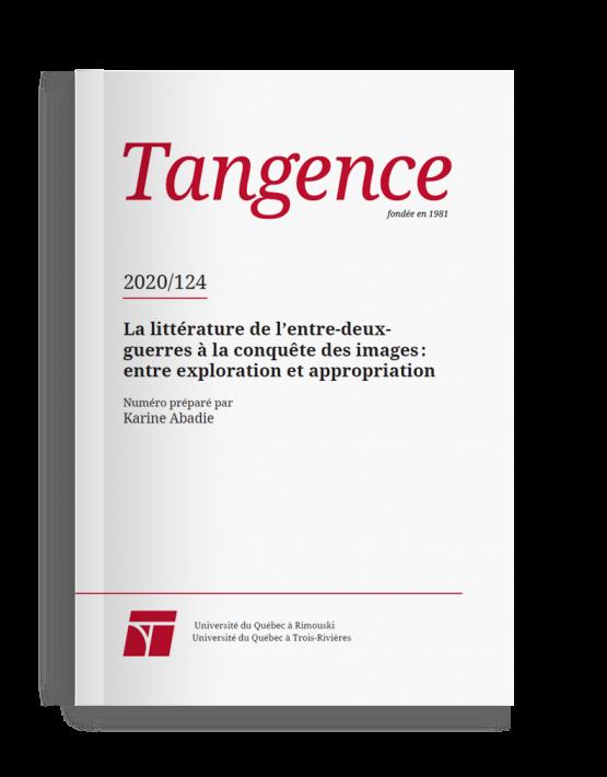 Dernier numéro de la revue Tangence sur la littérature de l'entre-deux-guerres et les images